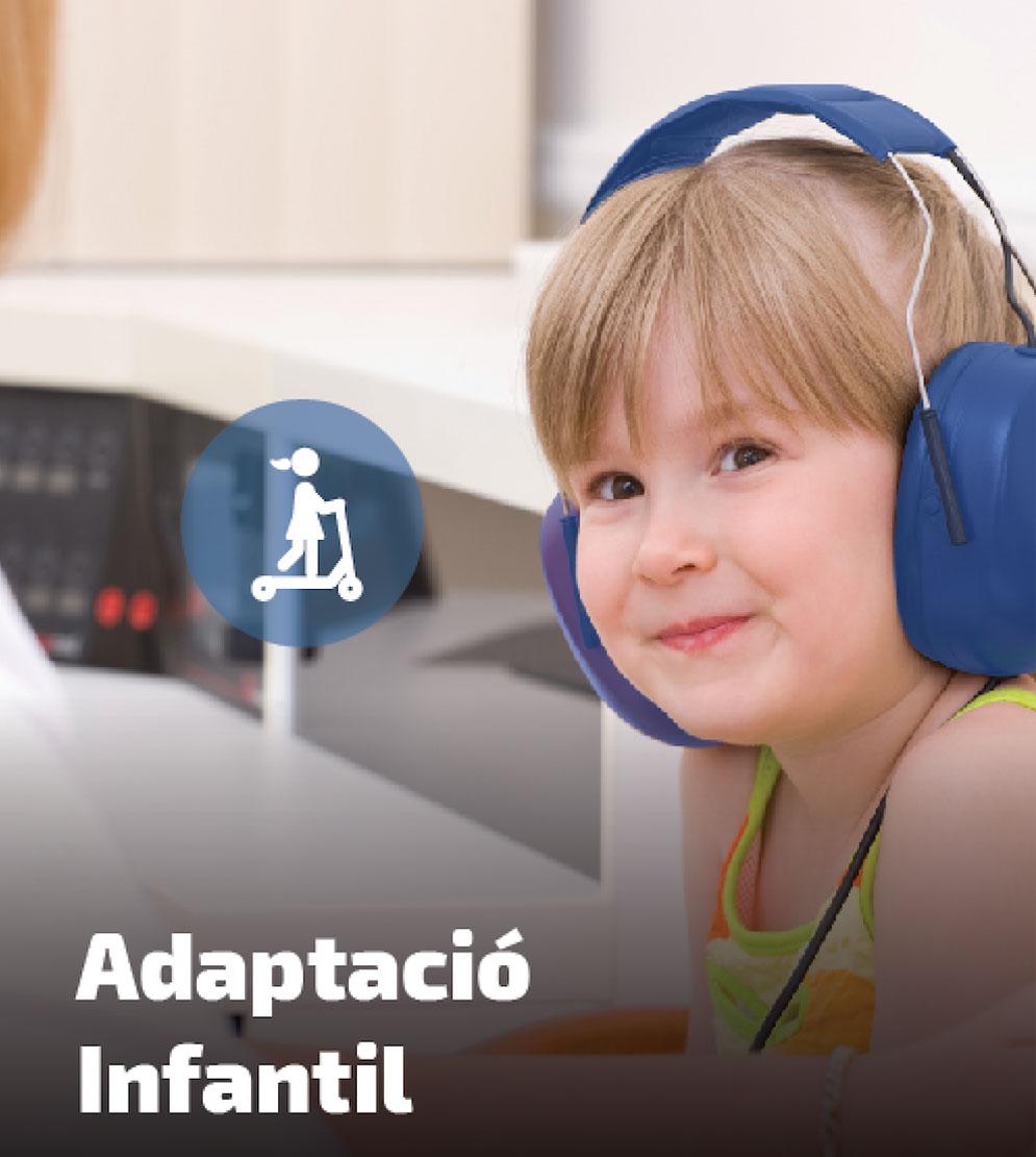 Serveis Audiologia - Adaptació Infantil
